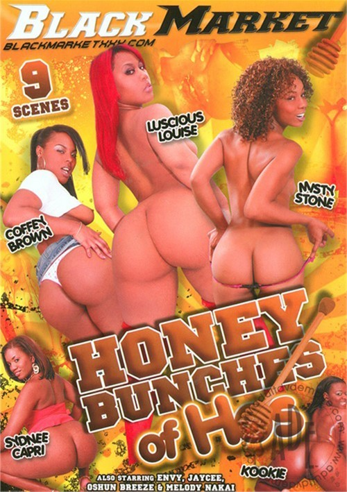 Honey Bunches Of Hos