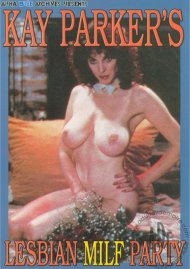 Kay Parkers Lesbian MILF Party Porn Movie