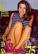 Dirty Debutantes #75 Porn Movie