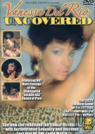 Vanessa Del Rio Uncovered Porn Movie