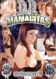 D.P. Mamacitas 3 Porn Video