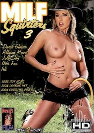 MILF Squirters 3 Porn Movie