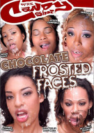 Chocolate Frosted Faces Porn Movie