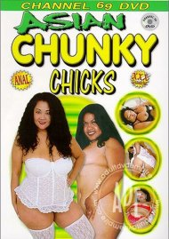 Asian Chunky Chicks Porn Movie