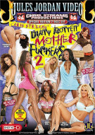 Dirty Rotten Mother Fuckers 2 Porn Movie