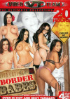 Border Babes (20 Hrs.) Porn Movie