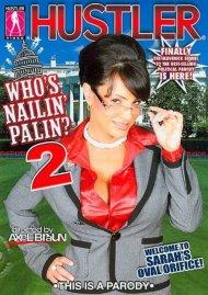 Whos Nailin Palin 2 Porn Video