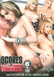 Scores Of Whores 6-Pack Porn Movie