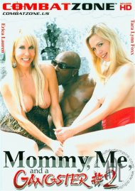 Mommy, Me, And A Gangster #2 Porn Video
