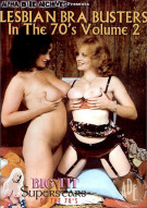 Lesbian Bra Busters In The 70s Vol. 2 Porn Movie