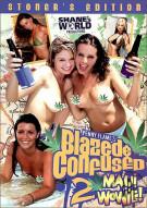 Blazed & Confused 2 Porn Video