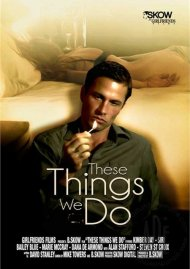 Watch These Things We Do Porn Video from Girlfriends Films!