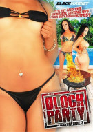 Block Party: Volume 2 Porn Movie