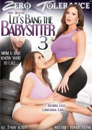 Let's Bang The Babysitter 3 Porn Video Image from Zero Tolerance Ent.