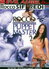 Rocco: Puppet Master 2 Porn Movie