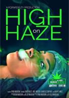 High On Haze Porn Movie