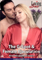 G-Spot & Female Ejaculation, The: An Erotic Guide for Lovers Porn Movie