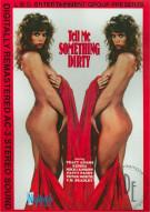Tell Me Something Dirty Porn Movie