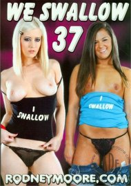 We Swallow 37 Porn Movie