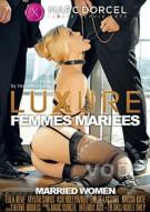 Watch Married Women HD Porn Video from Marc Dorcel.