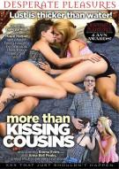 More Than Kissing Cousins Porn Movie