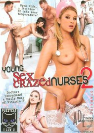 Young Sex Crazed Nurses 2 Porn Movie