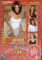 More Black Dirty Debutantes #24 Porn Movie