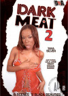 Dark Meat 2 Porn Movie