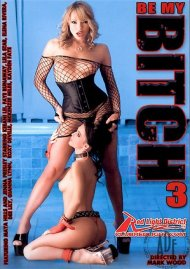 Be My Bitch 3 Porn Video