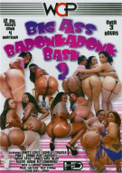 Big Ass Badonkadonk Bash 2 Porn Video