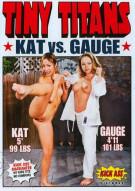 Tiny Titans: Kat Vs. Gauge Porn Video