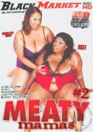 Meaty Mamas #2 Porn Movie