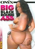 Big Black Round Ass Porn Movie