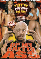 Up My Ghetto Ass Porn Movie