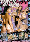 Thick & Black #25 Porn Movie