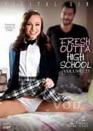 Fresh Outta High School 23 Porn Video