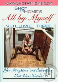 All By Myself Vol. 3 Porn Movie