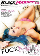 Fuck Me Black 3 Porn Movie