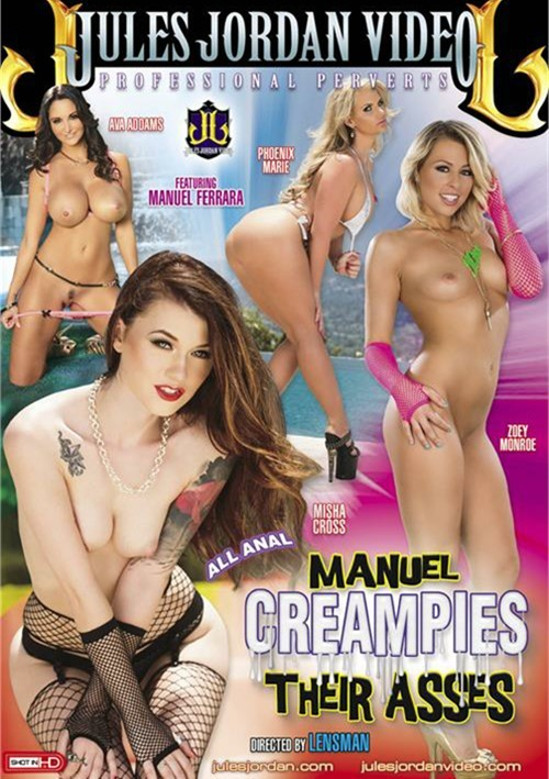 Manuel Creampies Their Asses Porn Movie