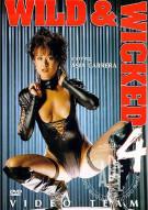 Wild & Wicked 4 Porn Movie