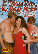 It Takes Two To Bang Mom! Porn Movie
