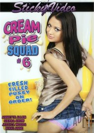 Cream Pie Squad #6 Porn Movie