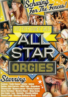 All Star: Orgies Porn Video