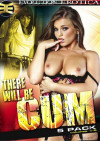 There Will Be Cum Vol. 1-5 Porn Movie