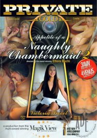 Appetite Of A Naughty Chambermaid 2 Porn Movie