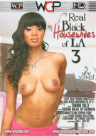 Real Black Housewives Of LA 3 Porn Movie