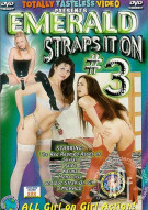 Emerald Straps It On 3 Porn Movie