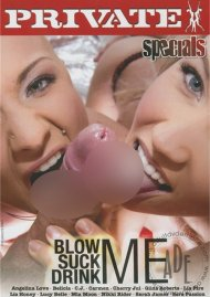 Blow Me, Suck Me, Drink Me Porn Movie