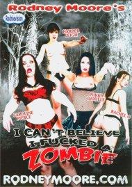 I Cant Believe I Fucked A Zombie Porn Movie