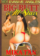 Big Butt All Stars: Mika Tan Porn Video